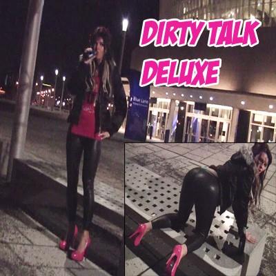 Dirty Talk Deluxe – Public!